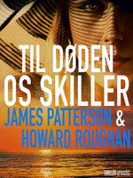 Til døden os skiller - James Patterson, Howard Roughan