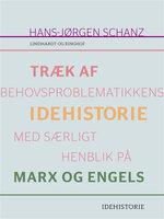 Træk af behovsproblematikkens idehistorie med særligt henblik på Marx og Engels - Hans-Jørgen Schanz
