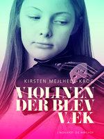 Violinen der blev væk - Kirsten Mejlhede
