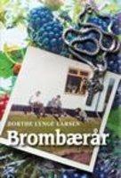 Brombærår - Dorthe Lynge Larsen