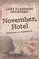 November, Hotel - Nederlag og hedebølge - Lars Flemming