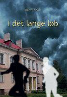 I det lange løb - Jørn Falk