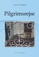 Pilgrimsrejse - Jytte Lyngbirk