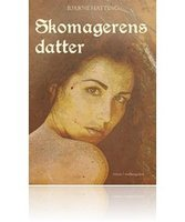 Skomagerens datter - Bjarne Hatting