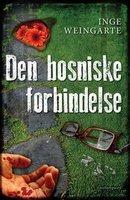 Den bosniske forbindelse - Inge Weingarte