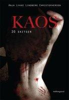 Kaos - Anja Lykke Lindberg Christophersen