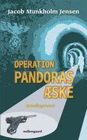 OPERATION PANDORAS ÆSKE - Jacob Munkholm Jensen