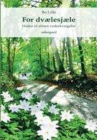 For dvælesjæle - Bo Lille
