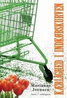 Kærlighed i indkøbskurven - Marianne Joensen