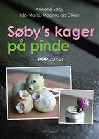 SØBY'S KAGER PÅ PINDE - Annette Søby,Ida-Marie Søby,Magnus Søby,Oliver Søby