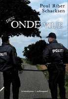 Den onde vilje - Poul Riber Schacksen