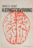 Hjerneforvirring - Jens S. Holt