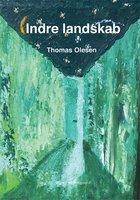Indre landskab - Thomas Olesen