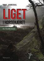 Liget i Horsekæret - Poul Arnedal