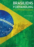 Brasiliens forvandling - Jonas Fruensgaard