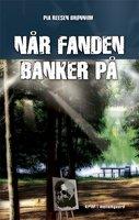 Når fanden banker på - Pia Reesen Brønnum