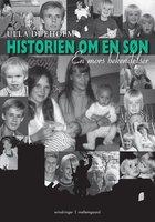 Historien om en søn - en mors bekendelser - Ulla Dueholm