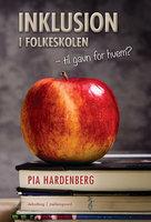 Inklusion i folkeskolen - Pia Hardenberg