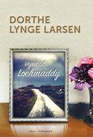 Vejen til Lochmaddy - Dorthe Lynge Larsen