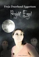 Projekt Engel - Freja Duerlund Eggertsen