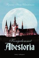 Kongedømmet Abestoria - Bjarne Steen Christensen