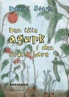 Den lille agurk i den store have - Daniel Stage
