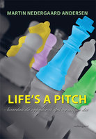 Life's a Pitch - Martin Nedegaard Andersen