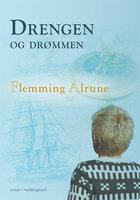 Drengen og drømmen - Flemming Alrune