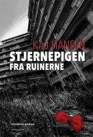 Stjernepigen fra ruinerne - Kaj Hansen