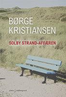 Solby Strand-affæren - Børge Kristiansen