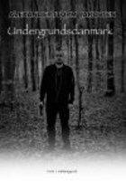 UNDERGRUNDSDANMARK - Alexander Storm Jakobsen