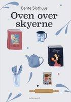 OVEN OVER SKYERNE - Bente Slothuus