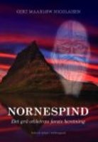 NORNESPIND - Det grå æbletræs første beretning - Gert Maarlow Nicolaisen