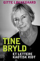Tine Bryld - Tine Bryld,Gitte Løkkegaard