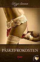 Det erotiske valg: Påskefrokosten - Kaya Sommer
