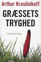 Græssets tryghed - Arthur Krasilnikoff