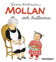 Mollan och bullarna - Lena Anderson