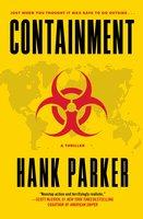 Containment - Hank Parker