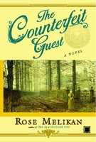 The Counterfeit Guest - Rose Melikan