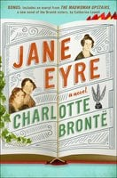 Jane Eyre: Enhanced with an Excerpt from The Madwoman Upstairs - Charlotte Brontë