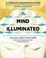 The Mind Illuminated - John Yates,Matthew Immergut,Jeremy Graves