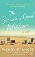 The Summer of Good Intentions - Wendy Francis