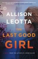 The Last Good Girl - Allison Leotta