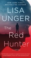 The Red Hunter - Lisa Unger