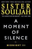 A Moment of Silence: Midnight III - Sister Souljah