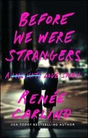 Before We Were Strangers: A Love Story - Renée Carlino