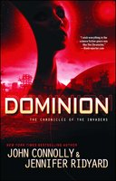Dominion - John Connolly,Jennifer Ridyard