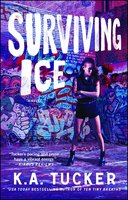 Surviving Ice - K.A. Tucker