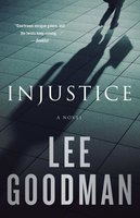 Injustice - Lee Goodman