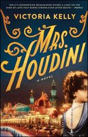 Mrs. Houdini - Victoria Kelly